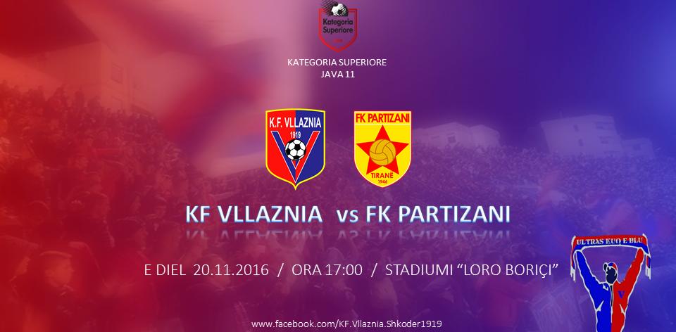 Sot ora 17:00: Vllaznia - Partizani